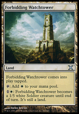 Forbidding Watchtower | 10th Edition