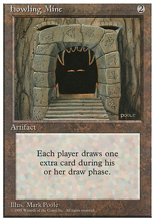 Howling Mine   4th Edition