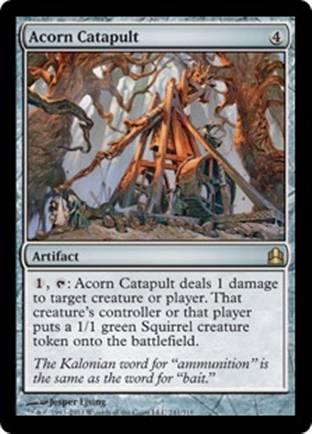 Acorn Catapult | Commander 2011