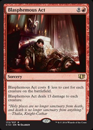 Blasphemous Act | Commander 2014