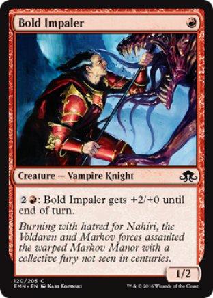 Bold Impaler   Eldritch Moon