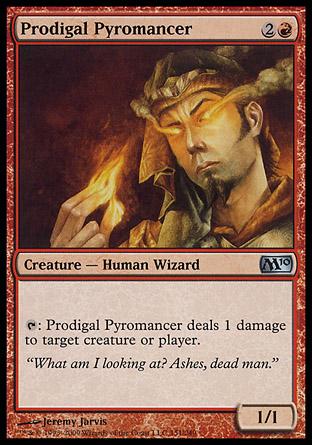 Prodigal Pyromancer | M10