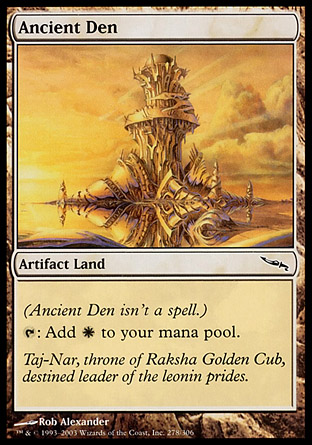 Ancient Den | Mirrodin