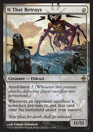 It That Betrays | Rise of the Eldrazi