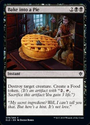 Bake into a Pie | Throne of Eldraine