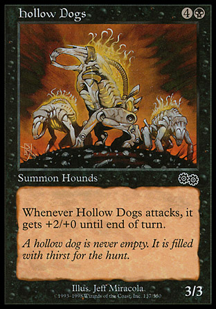 Hollow Dogs | Urzas Saga