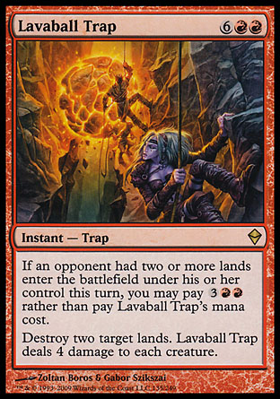 Lavaball Trap   Zendikar