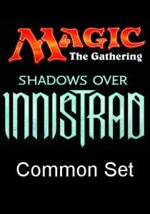 -SOI- Shadows over Innistrad Common Set
