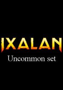 -XLN- Ixalan Uncommon Set | Complete sets