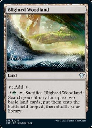 Blighted Woodland   Commander 2020