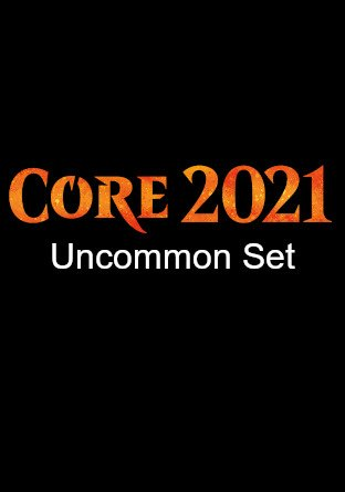 -M21- Core Set 2021 Uncommon Set | Complete sets