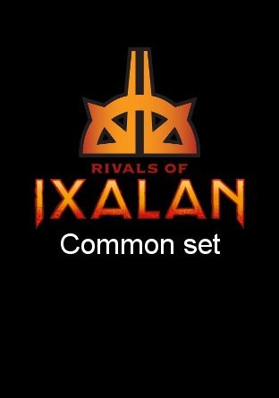 -RIX- Rivals of Ixalan Common Set | Complete sets