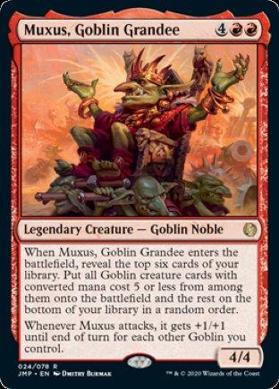 Muxus, Goblin Grandee   Jumpstart