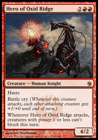 Hero of Oxid Ridge | Mirrodin Besieged