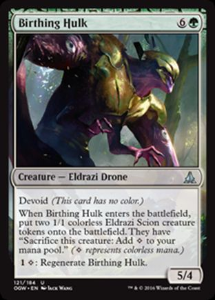 Birthing Hulk | Oath of the Gatewatch
