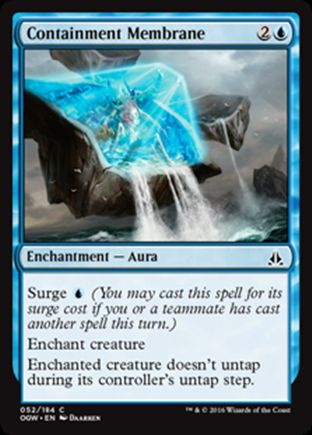 Containment Membrane | Oath of the Gatewatch
