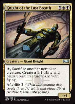 Knight of the Last Breath | Ravnica Allegiance